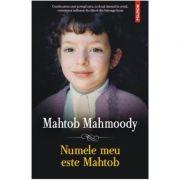 Numele meu este Mahtob - Mahtob Mahmoody