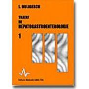 TRATAT DE HEPATO - GASTROENTEROLOGIE (Lucian Buligescu )