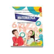 Matematica Manual pentru clasa a IV-a, Semestrul I si Semestrul II (plus editia digitala) - Rodica Chiran