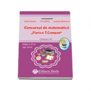 Concursul de matematica pentru clasele I-IV Florica T. Campan, - Editia a XV-a