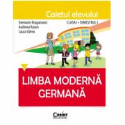 Limba germana - Caietul elevului clasa I, semestrul I