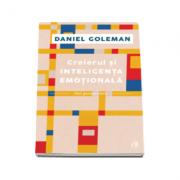 Creierul si inteligenta emotionala - Noi perspective ( Daniel Goleman)