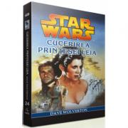 STAR WARS - Cucerirea Printesei Leia - Dave Wolverton