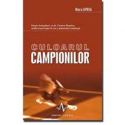 CULOARUL CAMPIONILOR - Despre invingatori cu Dr. Carmen Oprea, medicul generatiei de aur a gimnasticii romanesti - Maria Oprea
