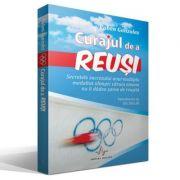 CURAJUL DE A REUSI - Secretele succesului unui multiplu medaliat olimpic căruia nimeni nu îi dădea şanse de reuşită - Ruben Gonzalez