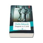 Dragoste la 17, 50 dolari - Charles Bukowski
