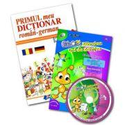 Primul meu dictionar roman-german + CD Dintisor si Zana Maseluta