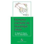 ELEMENTE ESENTIALE DE NEUROLOGIE CLINICA (Bogdan O. Popescu, Ovidiu Bajenaru)
