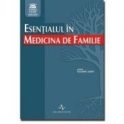 ESENTIALUL IN MEDICINA DE FAMILIE (Dumitru Matei)