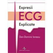 EXPRESII ECG EXPLICATE (Dan Dominic Ionescu)