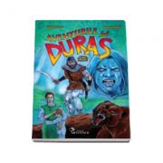 Aventurile lui Duras, Daniel Roxin