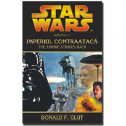 STAR WARS - Imperiul Contraataca - Donald F. Glut