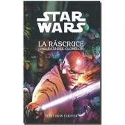 STAR WARS - La rascruce - Matthew Stover