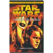 STAR WARS - Labirintul raului - James Luceno