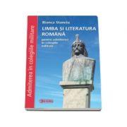 Limba si literatura romana, pentru admiterea in colegiile militare ( Bianca Stanciu )
