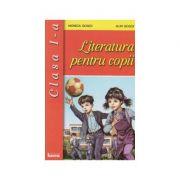 Literatura pentru copii. Clasa I - Monica Gogoi, Alin Gogoi
