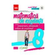 Matematica de excelenta pentru concursuri, olimpiade si centre de excelenta - clasa a VIII-a - Radu Gologan