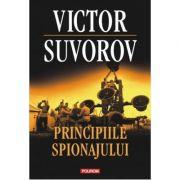 Principiile spionajului - Victor Suvorov