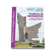Probleme de Matematica, pentru admiterea in colegiile militare