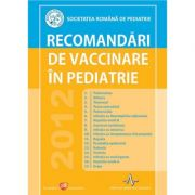 RECOMANDARI DE VACCINARE IN PEDIATRIE - Societatea romana de pediatrie