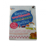 English workbook Level 1 - caiet de lucru pentru limba engleza