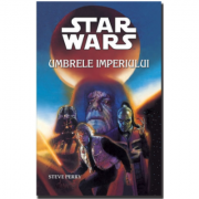STAR WARS - Umbrele imperiului - Steve Perry