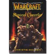 WARCRAFT 2 - Stapanul clanurilor - Christie Golden