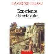 Experiente ale extazului (Ioan Petru Culianu)