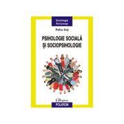 Psihologie sociala si sociopsihologie (Petru Ilut)