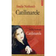 Catilinarele (Amelie Nothomb)