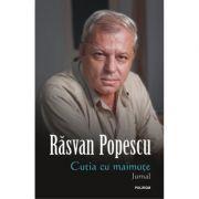 Cutia cu maimute - Jurnal (Rasvan Popescu)