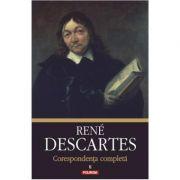 Corespondenta completa, volumul al II-lea, 1639-1644 - Rene Descartes