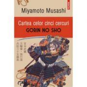 Cartea celor cinci cercuri - Gorin No Sho - Editia 2016 (Miyamoto Musashi)