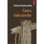 Cartea Judecatorilor (Tatiana Niculescu Bran)