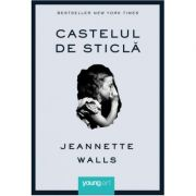 Castelul de sticla - Jeannette Walls