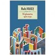 Deplasarea spre rosu - Radu Mares