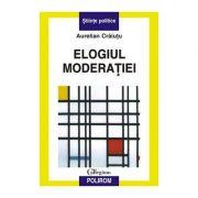 Elogiul moderatiei (Aurelian Craiutu)