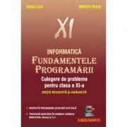 Fundamentele Programarii Culegere de probleme pentru clasa a XI-a
