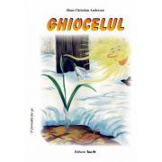GHIOCELUL - Poveste (Hans Christian Andersen)