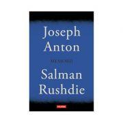 Joseph Anton - Memorii (Salman Rushdie)