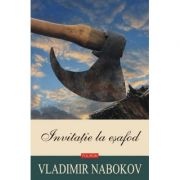 Invitatie la esafod (Vladimir Nabokov)