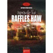 Ispravile lui Raffles Haw - Arthur Conan Doyle