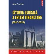 Istoria globala a crizei financiare (Johan A. Lybeck)