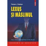Lexus si maslinul (Thomas L. Friedman)