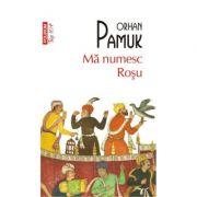 Ma numesc Rosu - Orhan Pamuk