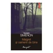 Maigret si oamenii de bine (Georges Simenon)