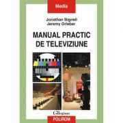 Manual practic de televiziune (Jonathan Bignell)
