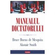 Manualul dictatorului (Bruce Bueno de Mesquita)
