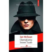 Operatiunea Sweet Tooth - Ian McEwan