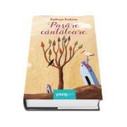 Pasare cantatoare. Paperback - Kathryn Erskine